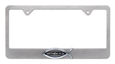 Christian Fish Matthew 19:26 Brushed License Plate Frame